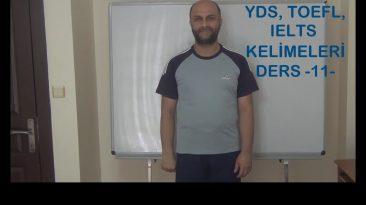 YDS, Toefl, IELTS Kelimeleri – Ders 11